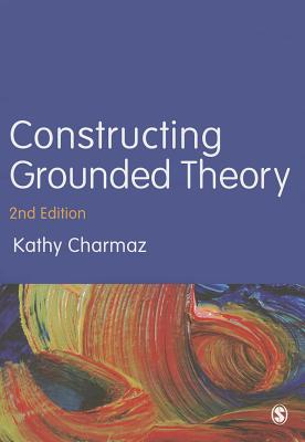 Constructing Grounded Theory By Charmaz, Kathy